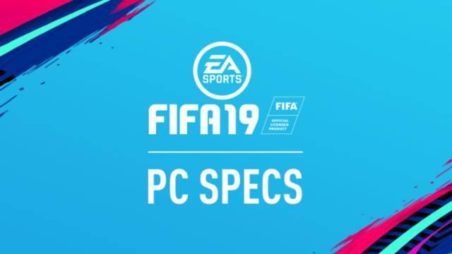 FIFA 19 revela sus requisitos mínimos y recomendados en PC - MeriStation