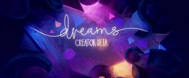 Dreams extiende su fase beta en PS4 hasta el 4 de febrero